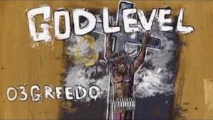 God Level BY 03 Greedo